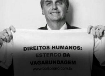 BOLSONARO, 30 ANOS CONTRA OS DIREITOS HUMANOS